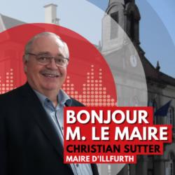 BONJOUR M. LE MAIRE D'ILLFURTH (68)