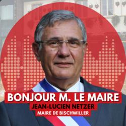 BONJOUR M. LE MAIRE DE BISCHWILLER (67)