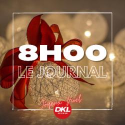 Journal 8h - jeudi 24 décembre