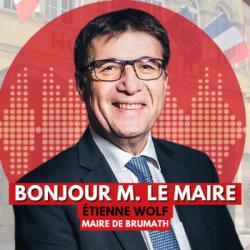 BONJOUR M. LE MAIRE DE BRUMATH (67)