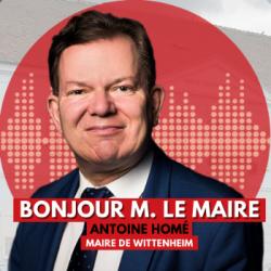 BONJOUR M. LE MAIRE DE WITTENHEIM (68)
