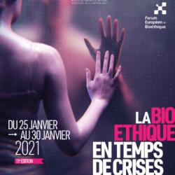 EVENEMENT | Le Forum Européen de la Bioéthique se met &agrave l'heure de la crise pour son édition 2