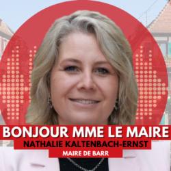 BONJOUR MME LE MAIRE DE BARR (67)