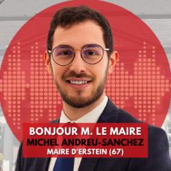 BONJOUR M. LE MAIRE D'ERSTEIN (67)
