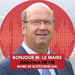 BONJOUR M. LE MAIRE DE BLOTZHEIM (68)
