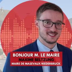 BONJOUR M. LE MAIRE DE MASEVAUX (68)