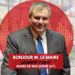 BONJOUR M. LE MAIRE DE MOLSHEIM (67)