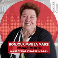 BONJOUR MME LA MAIRE DE MORSCHWILLER-LE-BAS (68)